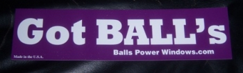 Got BALL's !?! Bumper Sticker