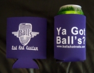 Got BALL's !?! Drink Koozie